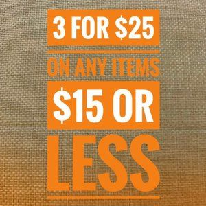 3 for $25 on anything priced $15 or under!- top